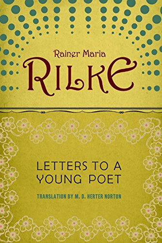 Letters to a Young Poet Rainer Rilke